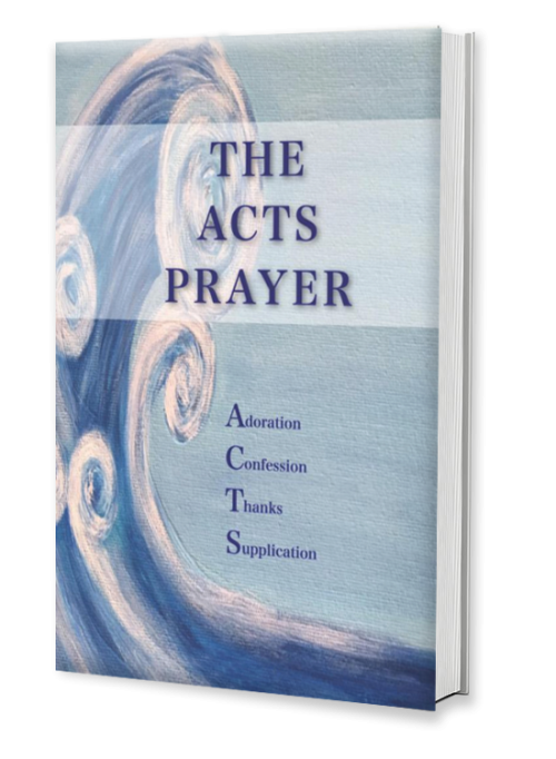 The ACTS Prayer